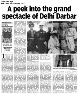 A peek into the grand spectacle of Delhi Darbar Asian Age 29 Feb